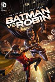 Download Batman vs. Robin 2015 Movie