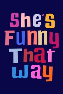 Download She's Funny That Way 2014 Movie