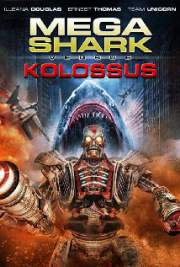 Download Mega Shark vs. Kolossus 2015 Full