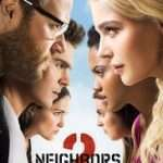 Bad Neighbours (2016)