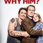 Why Him (2016)
